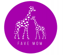 FaVe Mom - not just any mom, the fave mom!