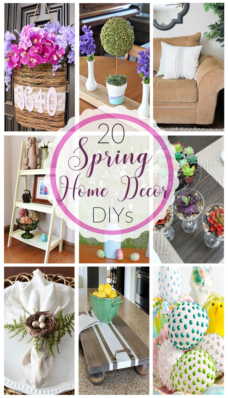 20 Spring Home Decor DIYs 20 Spring