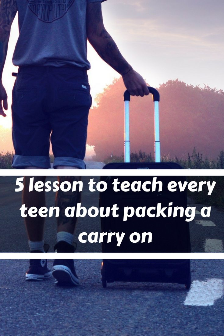 Teens need to know how to pack like an adult, so teach them these 5 tips for packing and then the trip will be better for everyone.