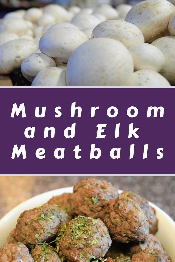 Mushrooms are th e key to making a moist and helathy meatball.  We use elk but it works with burger too.  #meatballs #elk #mushrooms #theblend