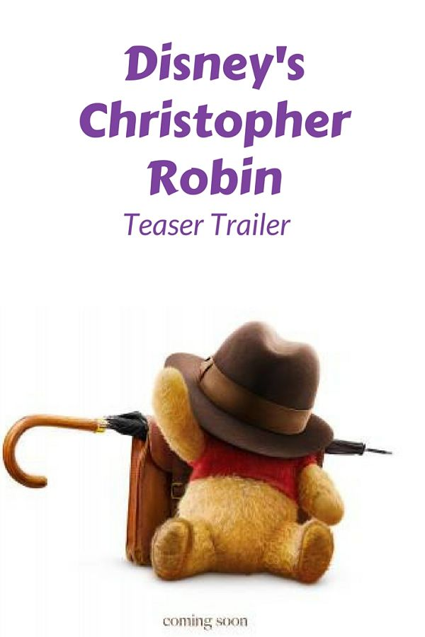 Watch the trailer for Disney's Christopher Robin and hear the voice of childhood call you back #WinnethePooh #ChristopherRobin #Disneymovies #2018movies