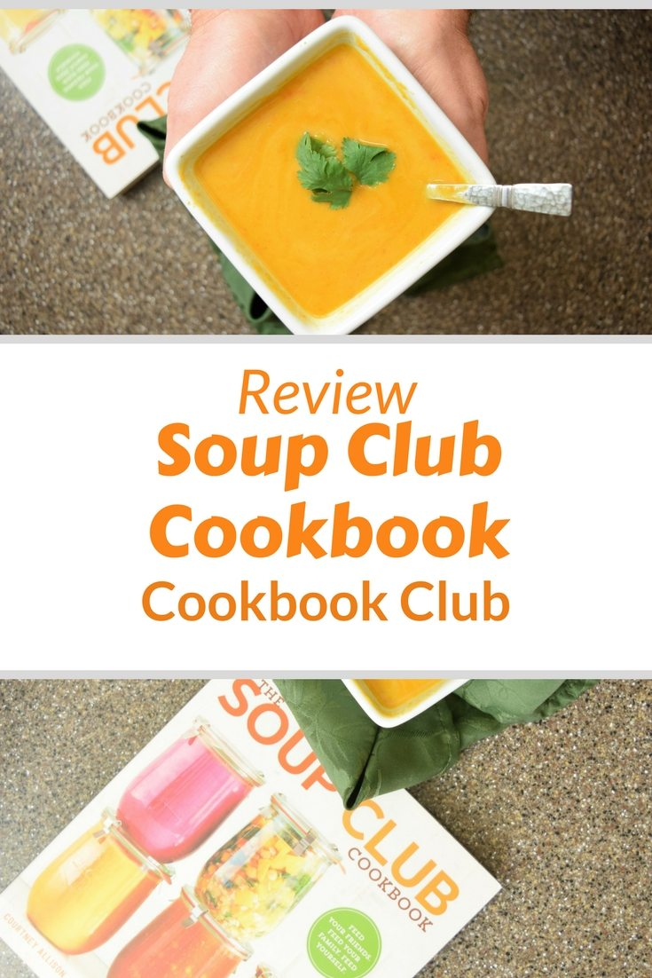 A full review of the Soup Club Cookbook recipes including thoughts on over 8 recipes from the book. You will love this cookbooks manifesto. #cookbookclub #soupclub #recipes #cookbooks