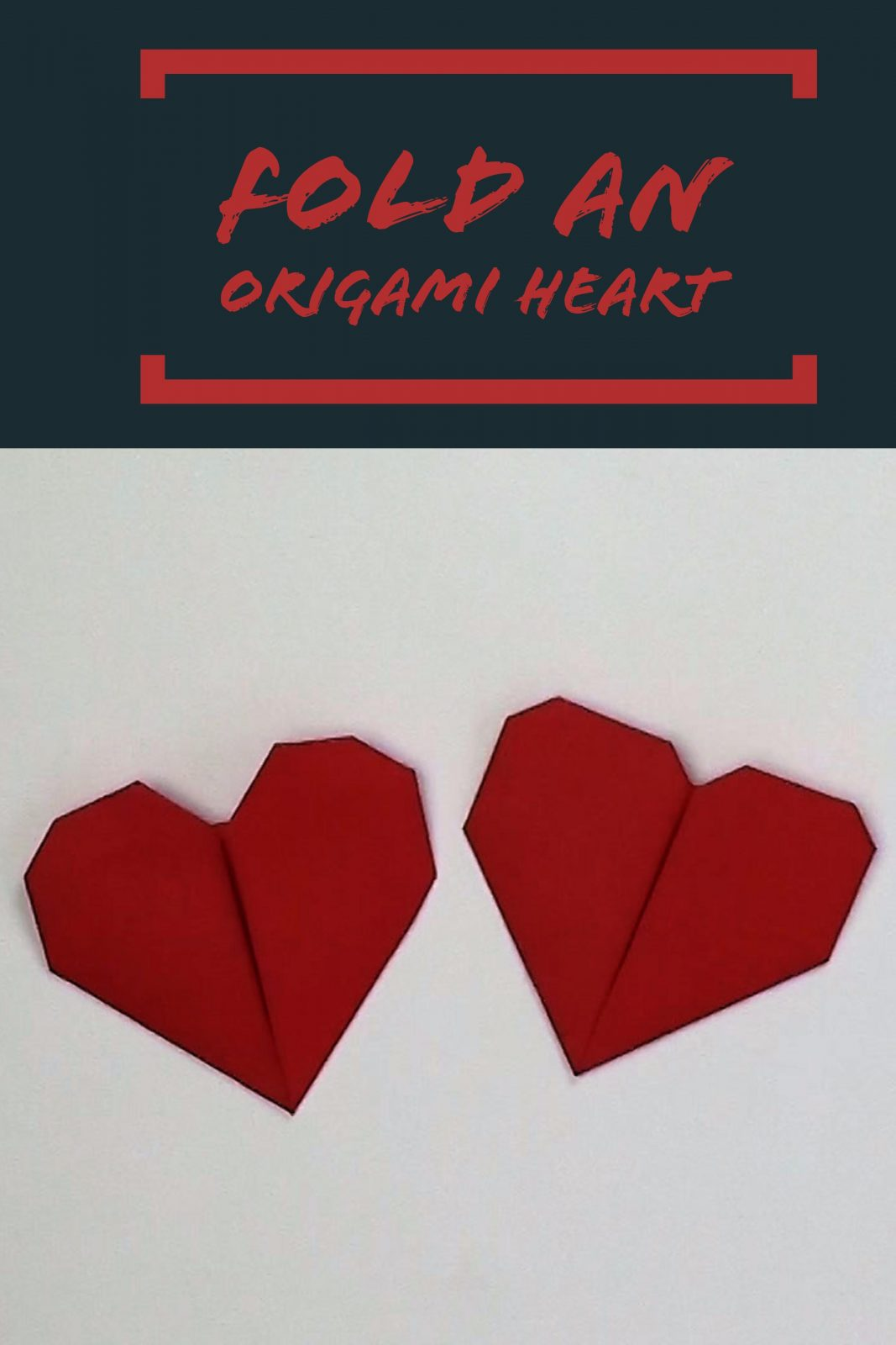 "2 red origami hearts on white wiht ""Fold and ORgiami heart"""